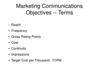 Marketing Communications Objectives -- Terms