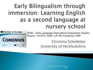 Early Bilingualism through immersion: Learning English as a second language at nursery school