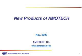 New Products of AMOTECH
