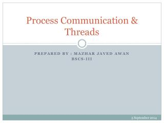 Process Communication & Threads