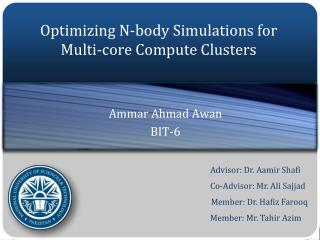 Optimizing N-body Simulations for Multi-core Compute Clusters