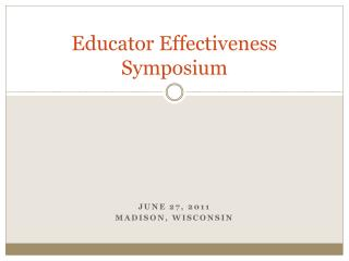 Educator Effectiveness  Symposium