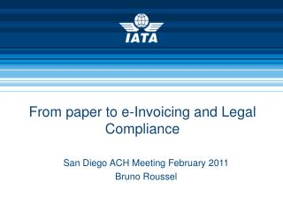 From paper to e-Invoicing and Legal Compliance