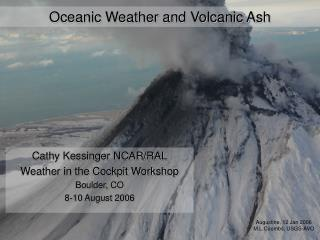 Oceanic Weather and Volcanic Ash