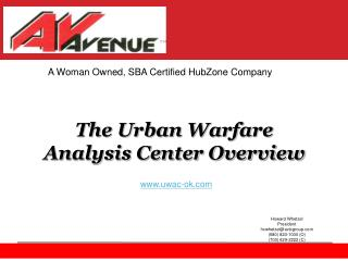 The Urban Warfare Analysis Center Overview