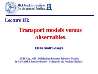Transport models versus observables