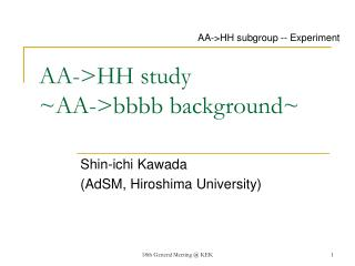 AA->HH study ~AA->bbbb background~