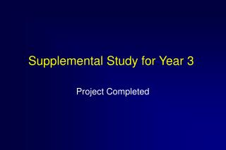 Supplemental Study for Year 3