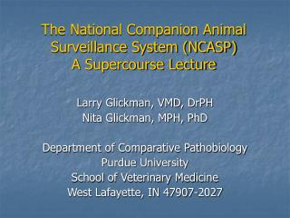 The National Companion Animal Surveillance System (NCASP) A Supercourse Lecture