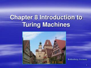 Chapter 8 Introduction to Turing Machines