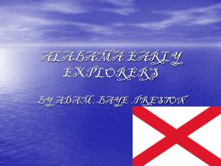 ALABAMA  EARLY   EXPLORERS