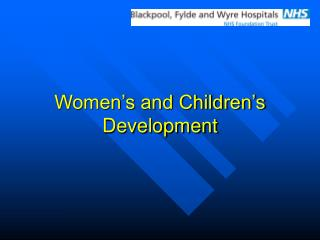 Women's and Children's Development