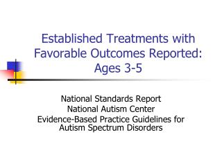 Established Treatments with Favorable Outcomes Reported: Ages 3-5