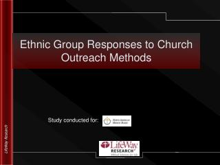 Ethnic Group Responses to Church Outreach Methods