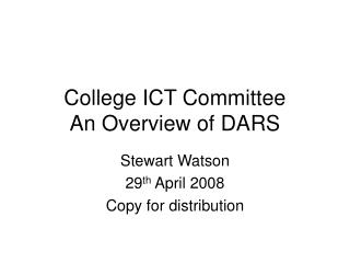 College ICT Committee An Overview of DARS