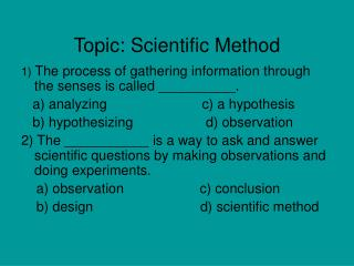 Topic: Scientific Method