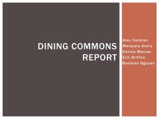 Dining  Commons Report
