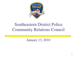 Southeastern District Police  Community Relations Council