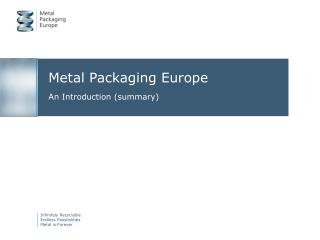 Metal Packaging Europe An Introduction (summary)