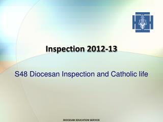 Inspection 2012-13