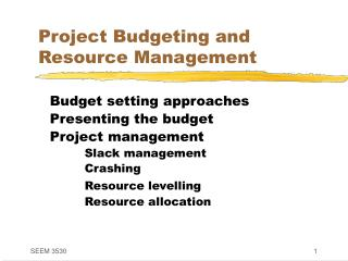 Project Budgeting and Resource Management