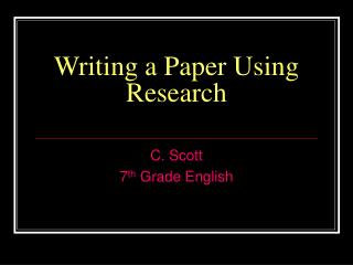 Writing a Paper Using Research
