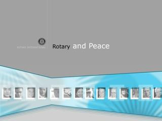 Rotary  and Peace