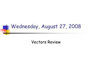 Wednesday, August 27, 2008