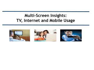 Multi-Screen Summary