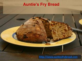 Aunties fry bread