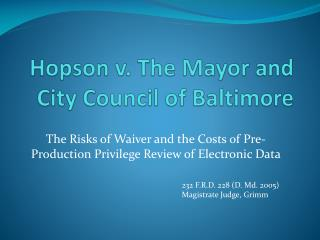 Hopson v. The Mayor and City Council of Baltimore