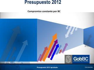 PRESUPUESTO DE EGRESOS 2012 SIN EFECTOS