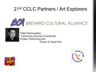 21 st  CCLC Partners / Art Explorers