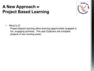 A New Approach –  Project Based Learning