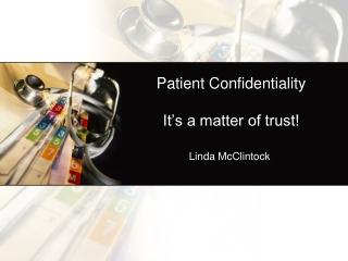 Patient Confidentiality 2