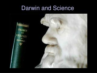 Darwin and Science