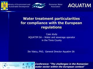 Water treatment particularities for compliance with the European regulations