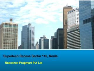 Supertech Renesa!.., @9910940489 ? Supertech Renesa Noida
