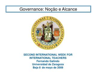 SECOND INTERNATIONAL WEEK FOR INTERNATIONAL TEACHERS Fernando Galindo  Universidad de Zaragoza
