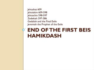 End of the first beis hamikdash