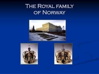 The Royal family  of Norway