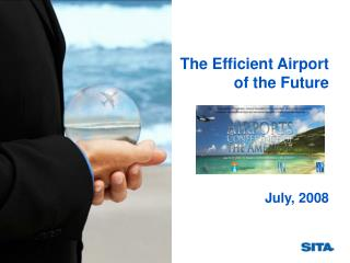 The Efficient Airport of the Future
