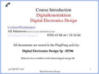 Course Introduction  Digitalkonstruktion Digital Electronics Design