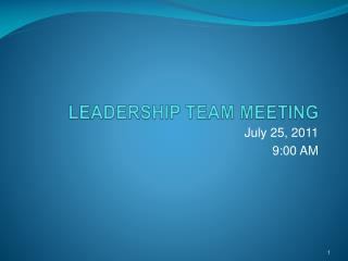 LEADERSHIP TEAM MEETING