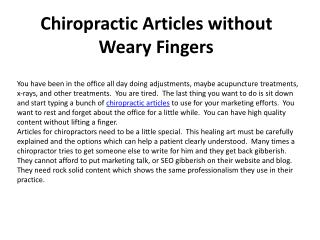 Chiropractic Articles without Weary Fingers