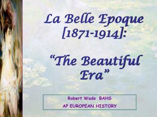 Robert WadeBAHS AP EUROPEAN HISTORY