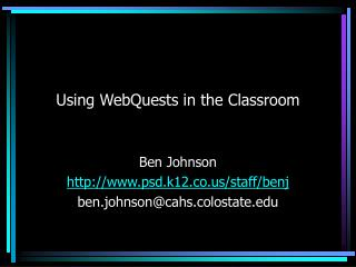 Using WebQuests in the Classroom