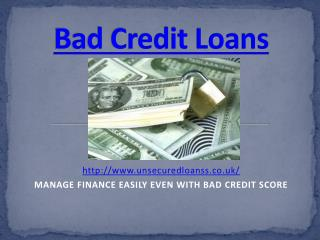 Bad Credit Loans: Helping Your Urgent Expenses
