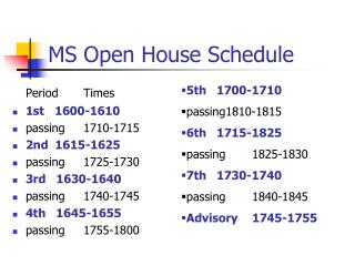 MS Open House Schedule