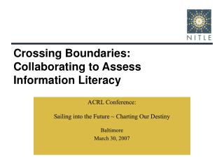 Crossing Boundaries:  Collaborating to Assess Information Literacy